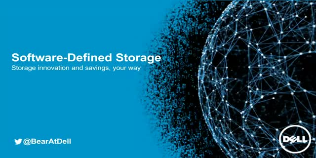 Dell Software Defined Storage: Innovation & Savings Your Way