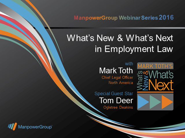 What's New and What's Next in Employment Law