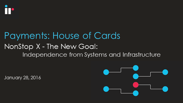 NonStop X: The New Goal - Independence from Systems & Infrastructure!