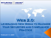 Web 2.0: Leveraging New Media in a Securities/Compliance Practice