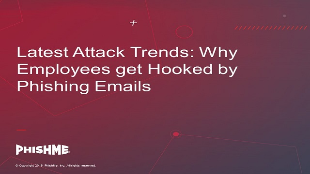 Latest Attack Trends: Why Employees get Hooked by Phishing Emails