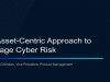 An Asset-Centric Approach to Manage Cyber Risk