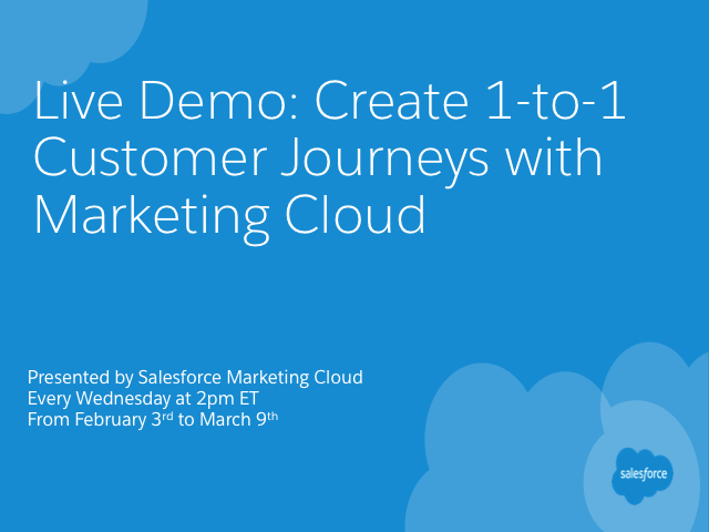 Create 1-to-1 Customer Journeys with Marketing Cloud