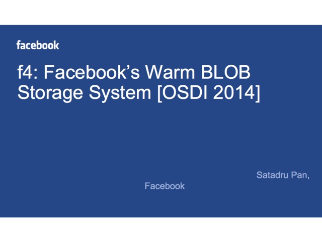 f4: Facebook's Warm BLOB Storage System