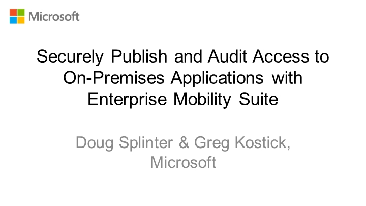 Securely Publish and Audit Access to On-Premises Applications