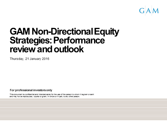 GAM Non-Directional Equity Strategies: Performance review and outlook