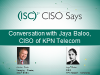 CISO Says: Conversation with Jaya Baloo, CISO of KPN Telecom