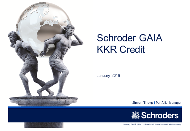 Schroder GAIA KKR Credit - January 2016