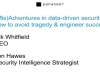(mis)Adventures in Data-driven Security: How to Avoid Tragedy & Engineer Success