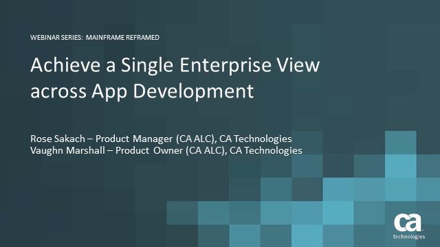 Achieve a Single Enterprise View across App Development