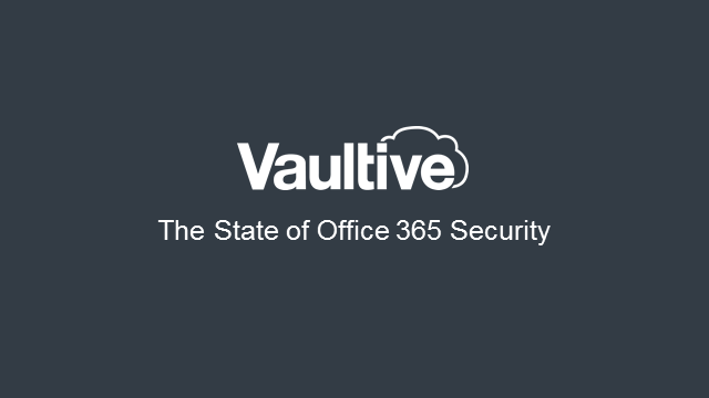 The State of Office 365 Security