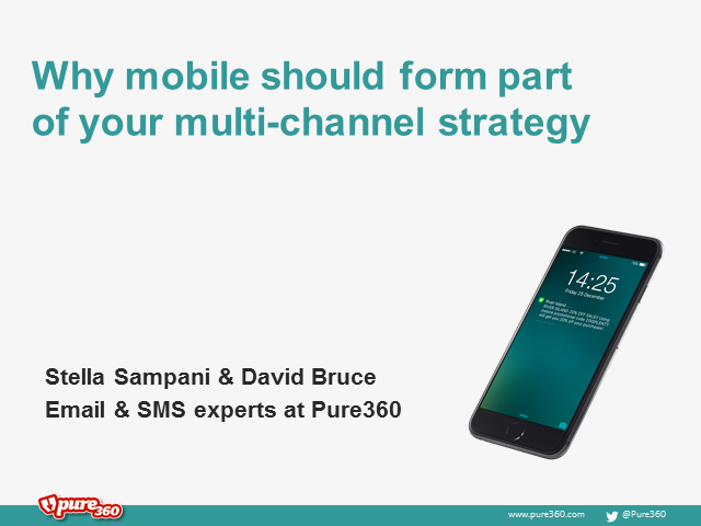 Why mobile should form part of your multi-channel strategy