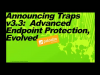 Advanced Endpoint Protection, Evolved