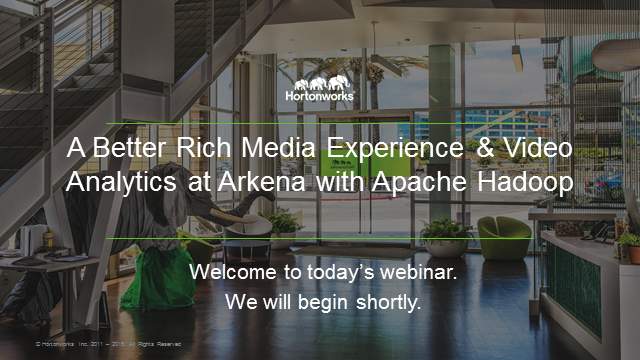 A Better Rich Media Experience & Video Analytics at Arkena with Apache Hadoop