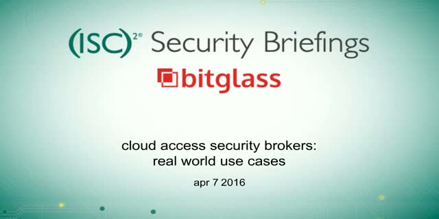 Rock the CASB Part 2: Real World Use-Cases for Cloud Access Security Brokers