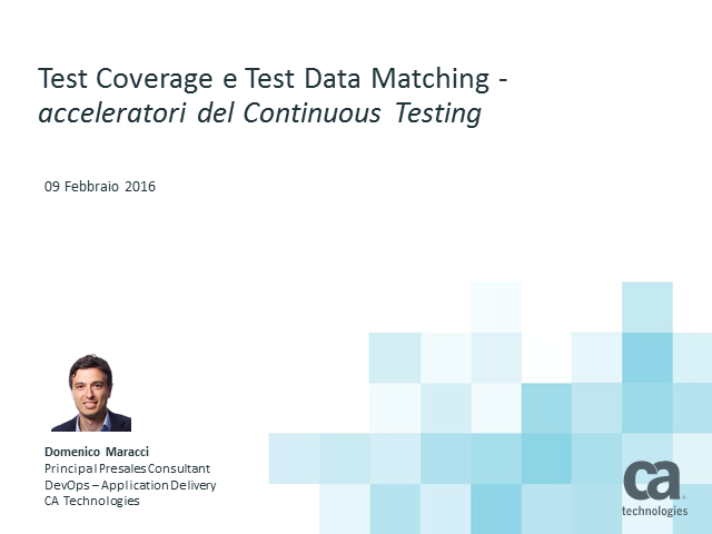 "Continuous Testing: come ottimizzare ""test coverage"" e ""test data management"""