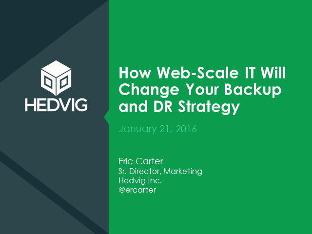 How Web-Scale IT Will Change Your Backup and DR Strategy