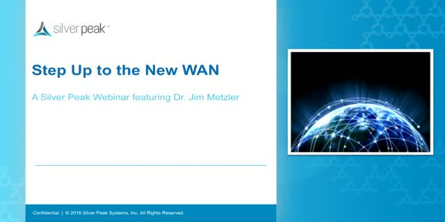 Step Up to the New WAN - Webinar with Dr. Jim Metzler