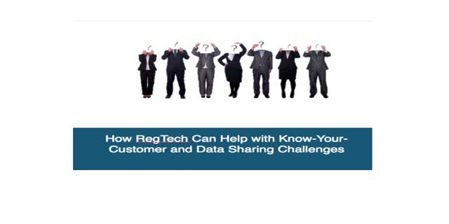 How Regtech can help with Know-Your-Customer and Data Sharing Challenges