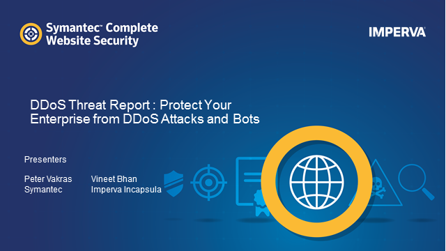 Symantec - Introducing new features  DDoS & WAF by Incapsula
