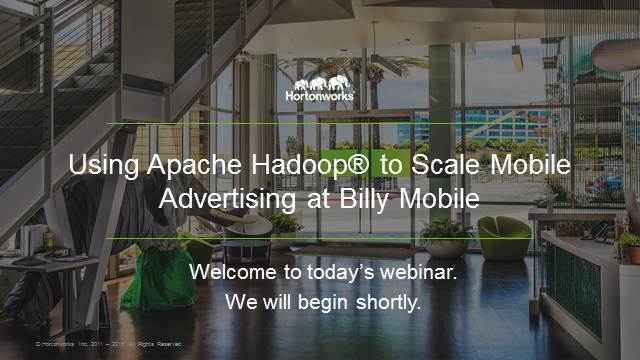 Using Apache Hadoop® to Scale Mobile Advertising at Billy Mobile