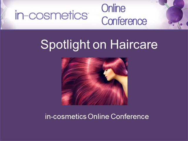 Online Conference: Spotlight on Haircare