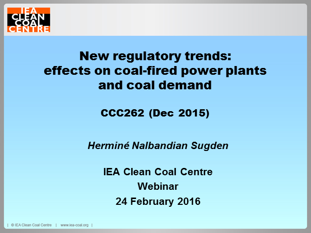 New regulatory trends: effects on coal-fired power plants and coal demand