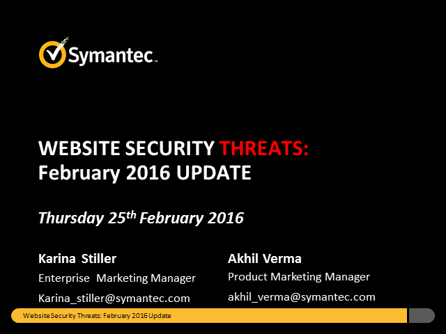 Symantec Monthly Threat Webinar - February update