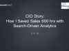 How I Saved My Sales Team 600 Hours a Month with Search-Driven Analytics