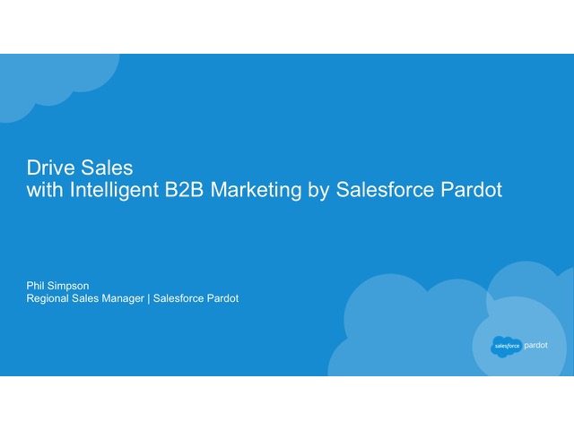 Drive Sales with Intelligent B2B Marketing by Salesforce Pardot