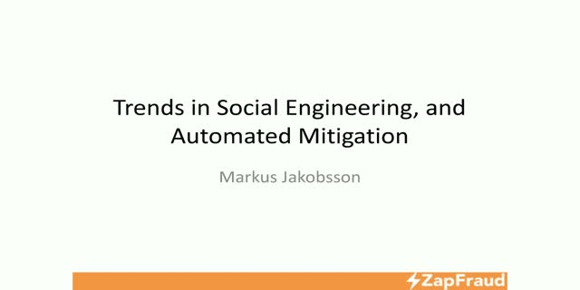 Trends in Social Engineering, and Automated Mitigation