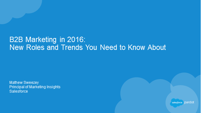 B2B Marketing in 2016: New Roles and Trends You Need to Know About