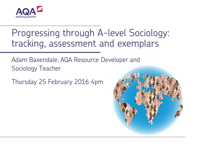 Progressing through AS Sociology: tracking, assessment and exemplars