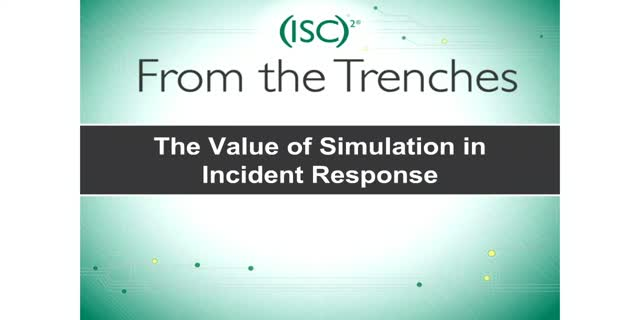 The Value of Simulation in Incident Response