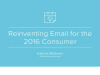 Reinventing Email for the 2016 Consumer