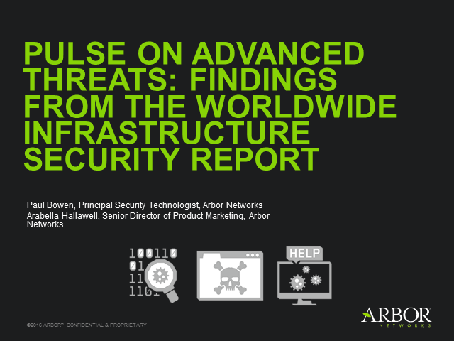 Pulse on Advanced Threats: Findings from Arbor Networks' WISR Report