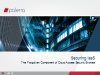 Securing IaaS - The Forgotten component of Cloud Access Security Brokers