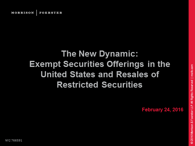 The New Dynamic: Exempt securities in the US & resales of restricted securities