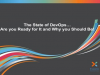 The State of DevOps: Are you Ready for It and Why you Should Be
