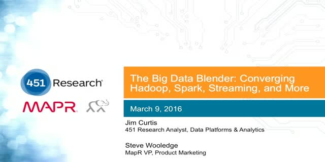 The Big Data Blender: Converging Hadoop, Spark, Streaming, and More