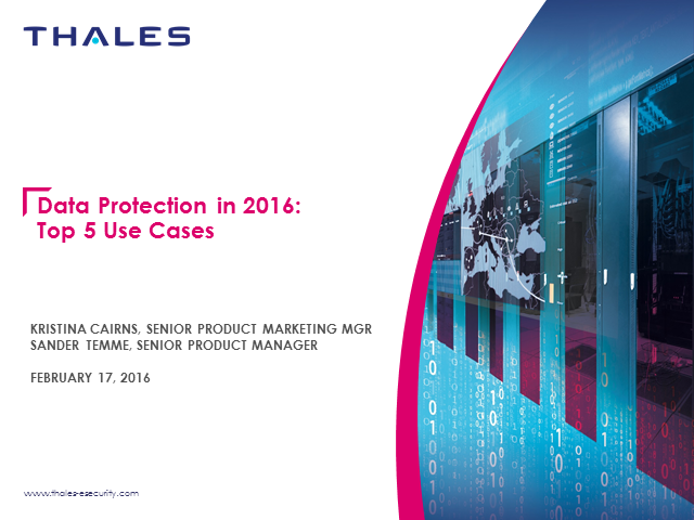 Data Protection in 2016 - Top 5 Use Cases