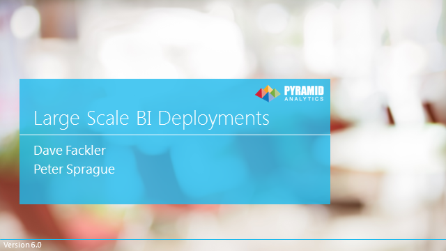 Challenges of large scale BI deployments