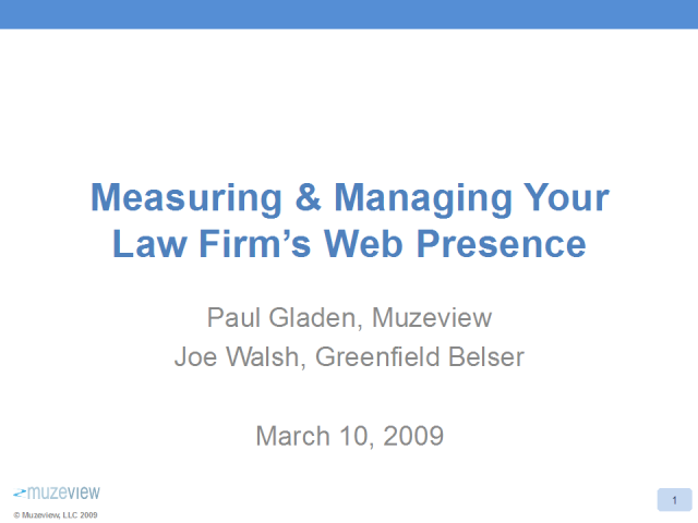 Measuring & Managing Your Law Firm's Web Presence