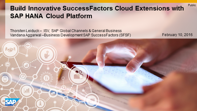 Build Innovative SuccessFactors Cloud Extensions with SAP HANA Cloud Platform