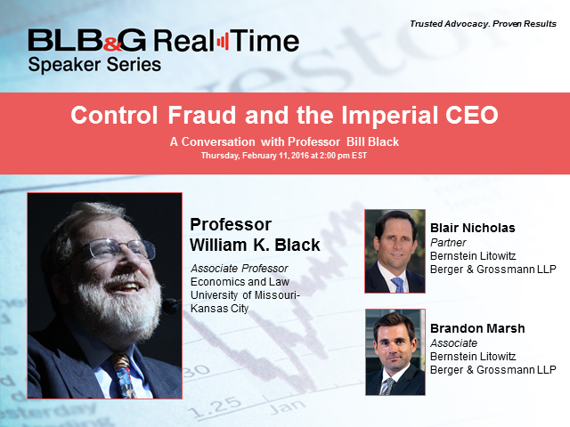 Control Fraud and The Imperial CEO: A Conversation with Professor Bill Black