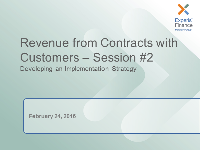 Revenue from Contracts with Customers – Developing an Implementation Strategy