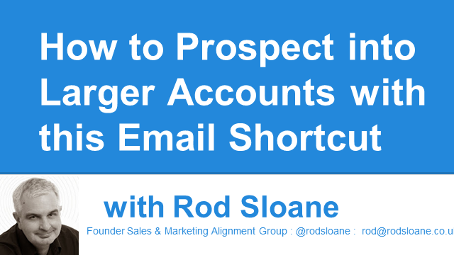 How to Prospect into Larger Accounts with this Email Shortcut