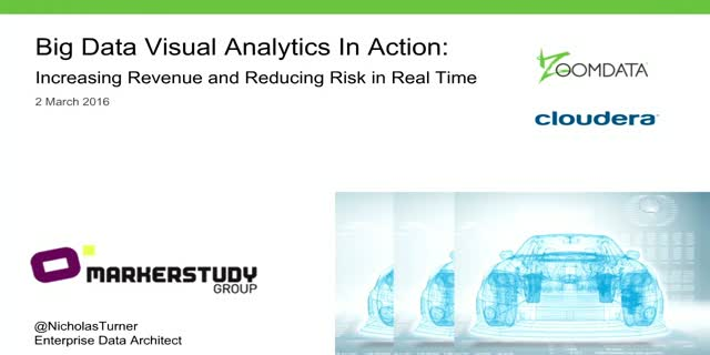 Big Data Visual Analytics In Action: Increasing Revenue and Reducing Risk