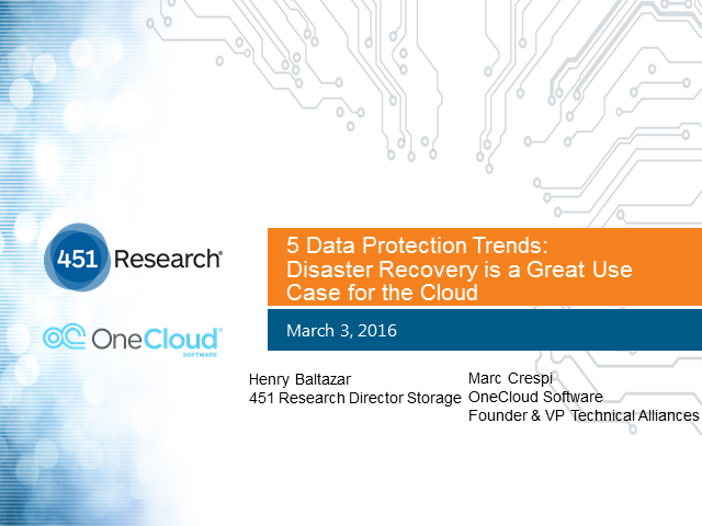 5 Key Data Protection Trends and Why DR is a Great Use Case for the Cloud
