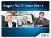 Beyond VoLTE: Voice over X